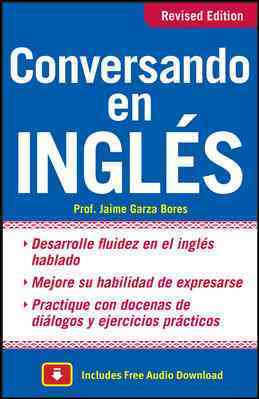 Conversando en ingles/Conversing in English By Bores, Jaime Garza