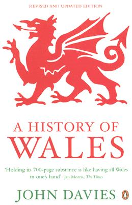 A History of Wales By Davies, John