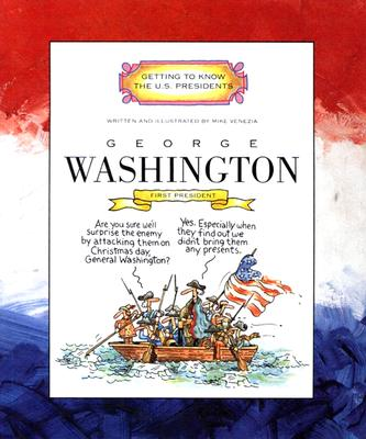George Washington By Venezia, Mike/ Venezia, Mike (ILT)