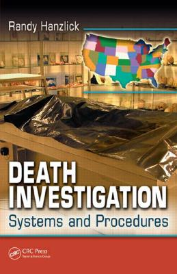 Death Investigation By Hanzlick, Randy